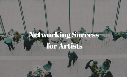 Networking Success for Artists. Read the article at www.ArtsyShark.com