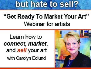 Upcoming Webinar: Get Ready to Market Your Art
