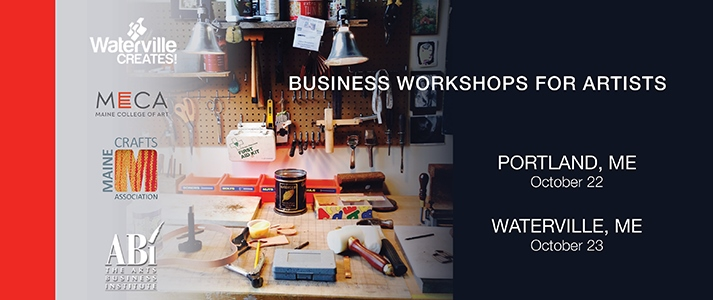 Portland and Waterville Maine Art Business Workshops