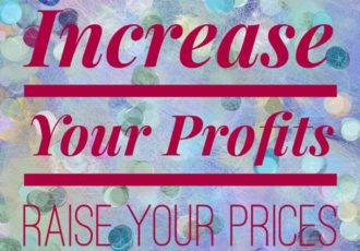 Increase Your Profit Margin by Raising Your Prices. Read about it at www.ArtsyShark.com
