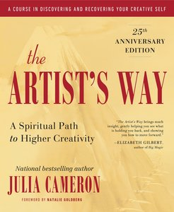 The Artist's Way by Julie Cameron