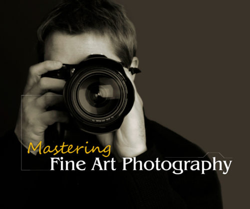 mastering fine art photography